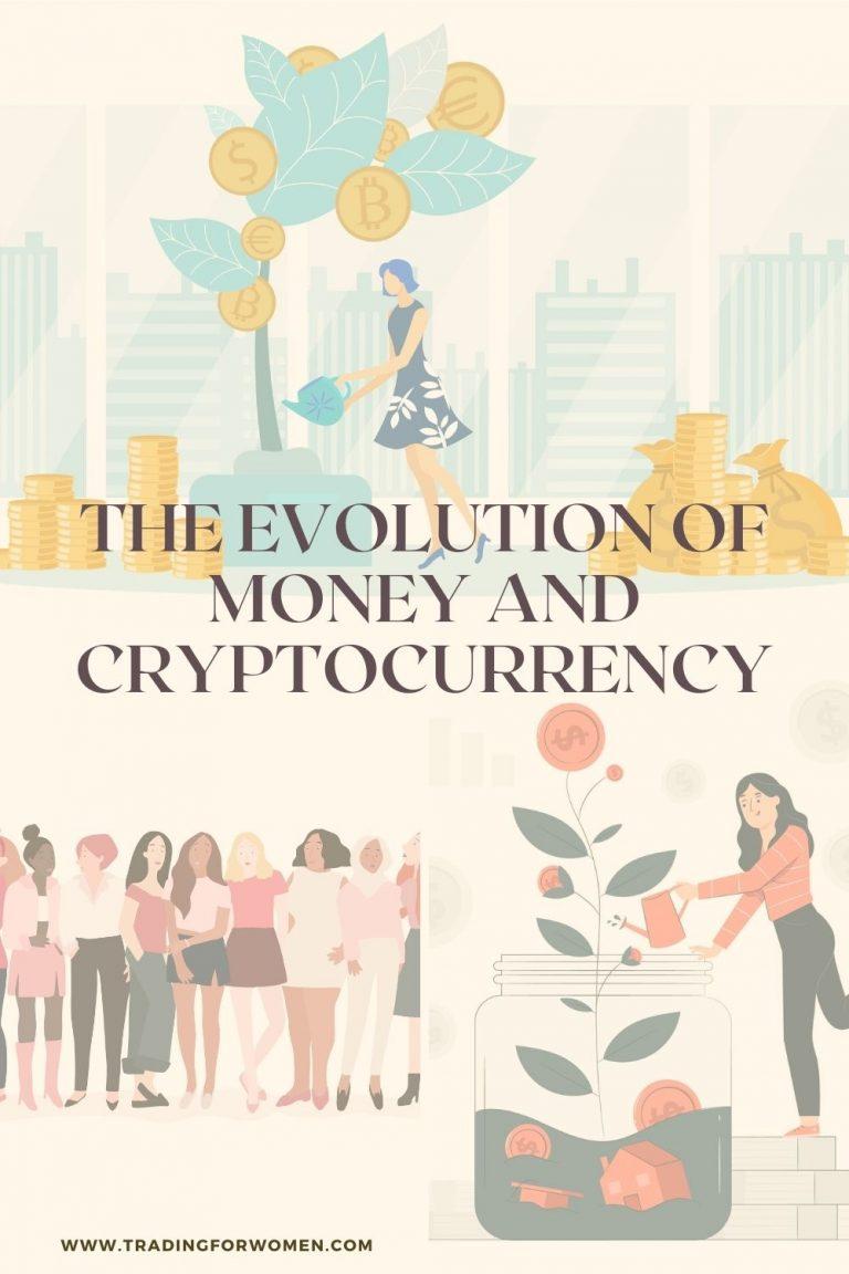 evolution of money Trading for women - blog -