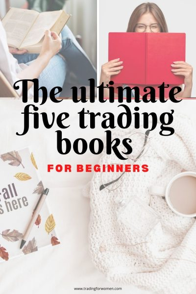 Trading for women blog - the ultimate five trading books for beginners